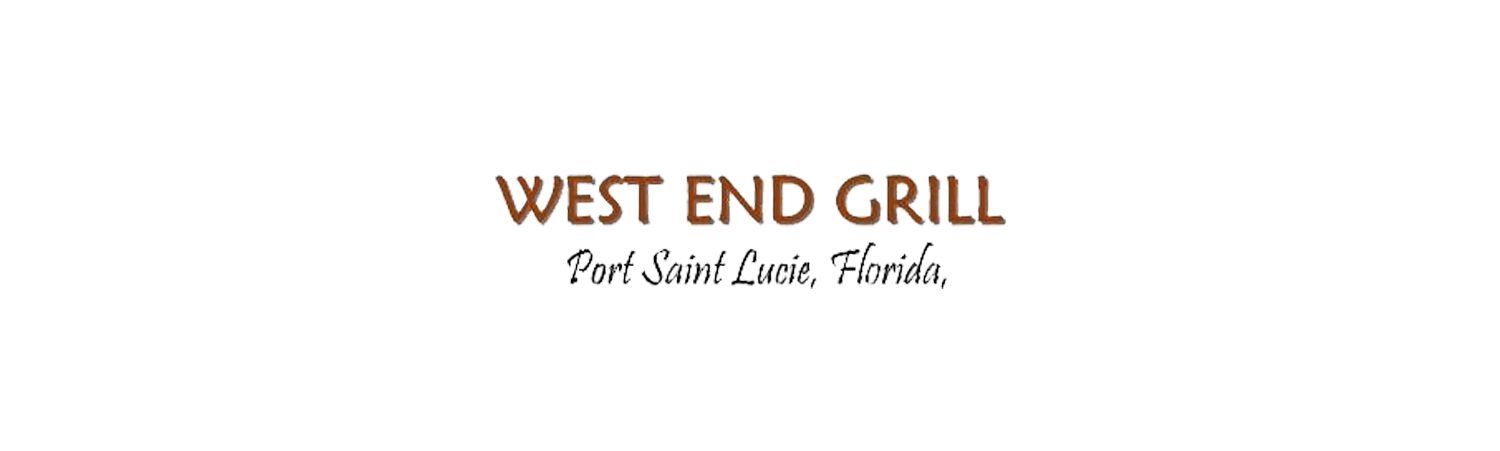 West End Grill | Port Saint Lucie