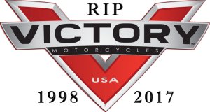Rest In Peace Victory Motorcycles 1998-2017